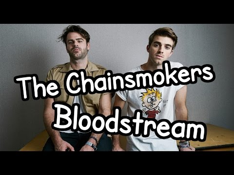 The Chainsmokers - Bloodstream (Unofficial Music Video) [with Lyrics]