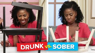 Drunk Vs. Sober: Assembling Furniture