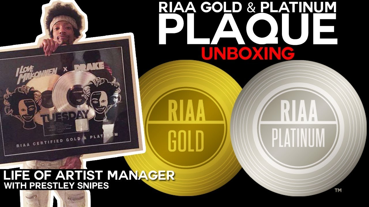 Riaa Platinum Gold Plaque Unboxing Life Of Artist Manager Youtube