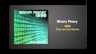 Paul van Dyk Remix of 1998 by Binary Finary