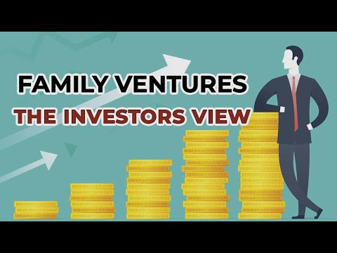 'Family Ventures'; The Investors' view