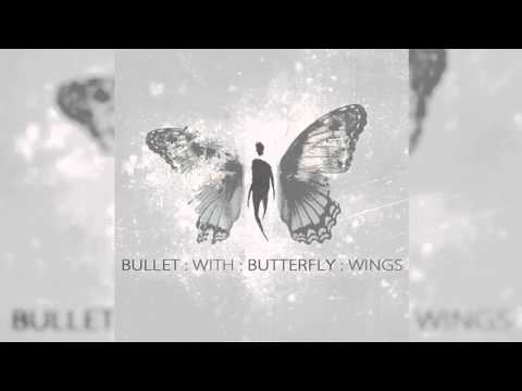 Bullet With Butterfly Wings reimagined Tribe Society