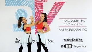 Mc Zaac Part. Mc Vigary Vai Embrazando Coreografia Dan aVentura.mp3