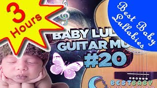 SUPER SOOTHING Songs To Put A Baby To Sleep Baby Lullaby Lullabies For Bedtime GUITAR SONGS