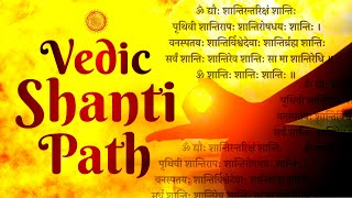 POWERFUL VEDIC SHANTI PATH CHANTING || OM DYAUHA SHANTI || VEDIC CHANTING FROM VEDAS | VEDIC MANTRA