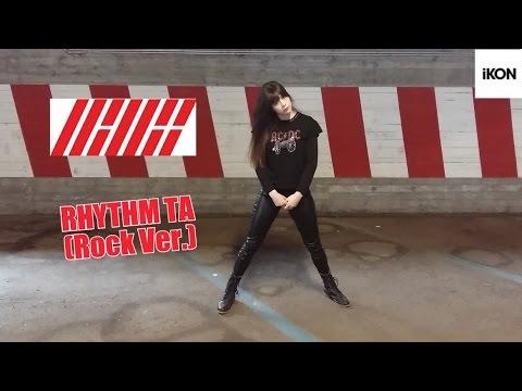 iKON - 리듬 타(RHYTHM TA) REMIX (Rock Ver.) _ Dance Cover (댄스 커버) by Nora