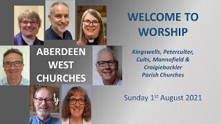 Aberdeen West Churches Sunday 1st August 10:30 Service