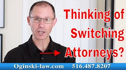 3 Things to Consider Before Switching Attorneys; NY Medical Malpractice Lawyer Explains