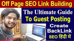 SEO Link Building - Part 47 | What Is Guest Blogging in SEO | How to Do Guest Posting in Hindi 2019