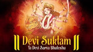 YA DEVI SARVA BHUTESHU MANTRA | DEVI SUKTAM | DURGA MANTRA | MOST POWERFUL MANTRA OF DEVI DURGA