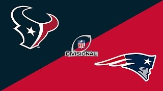 2017 NFL Playoffs Preview: Houston Texans/New England Patriots