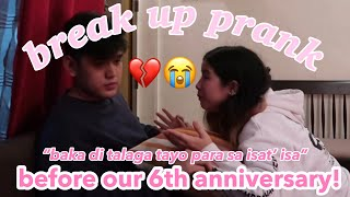 BREAK UP PRANK ON GF! *UNEXPECTED* (BEFORE OUR 6TH ANNIVERSARY 😭) | CHANELLE & RAIN