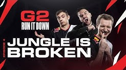 G2 Run It Down | Jungle Is Broken
