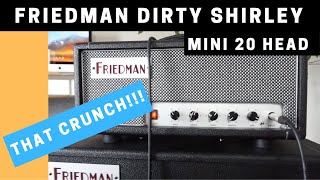 Friedman Dirty Shirley Mini 20 Head demo