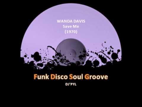 WANDA DAVIS - Save Me (1970)