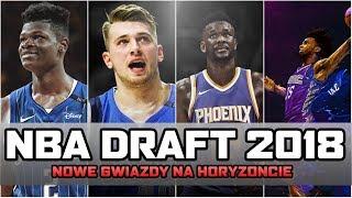 NBA DRAFT 2018 ► czy wybrano kolejne gwiazdy koszykówki?