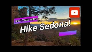 Two Great Hikes for One Day in Sedona!