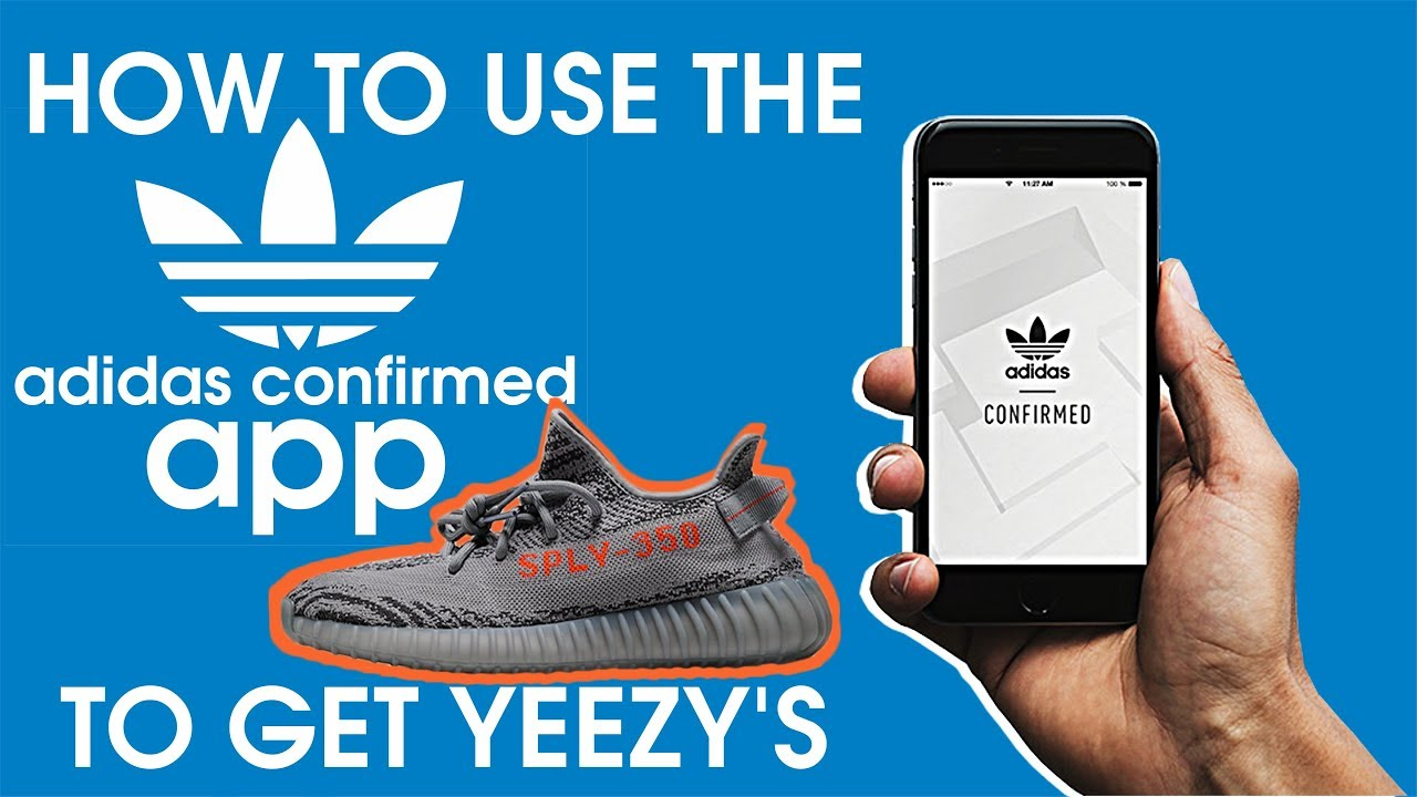 HOW TO BUY YEEZY'S USING THE ADIDAS