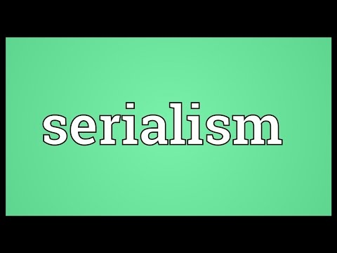 Serialism Meaning