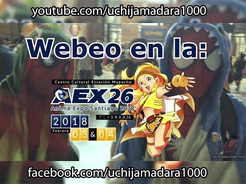 Webeo en la Anime Expo Santiago 26 | Parte 1