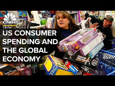 How U.S. Consumers Help Prop Up The World Economy