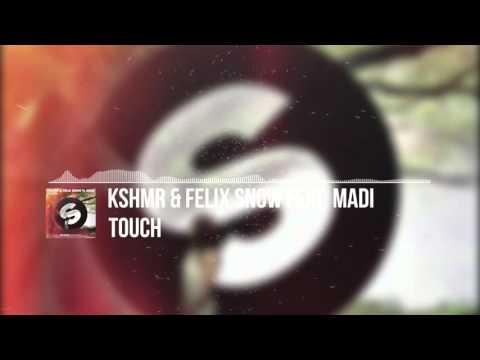 KSHMR & Felix Snow feat. Madi - Touch (Extended Mix)