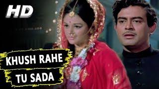 Khush Rahe Tu Sada   Mohammed Rafi   Khilona 1970 Songs   Sanjeev Kumar