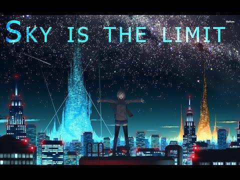 Nightcore - Sky is the Limit (Sasha Banks)