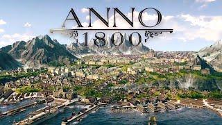 Anno 1800 - Official Trailer   E3 2018