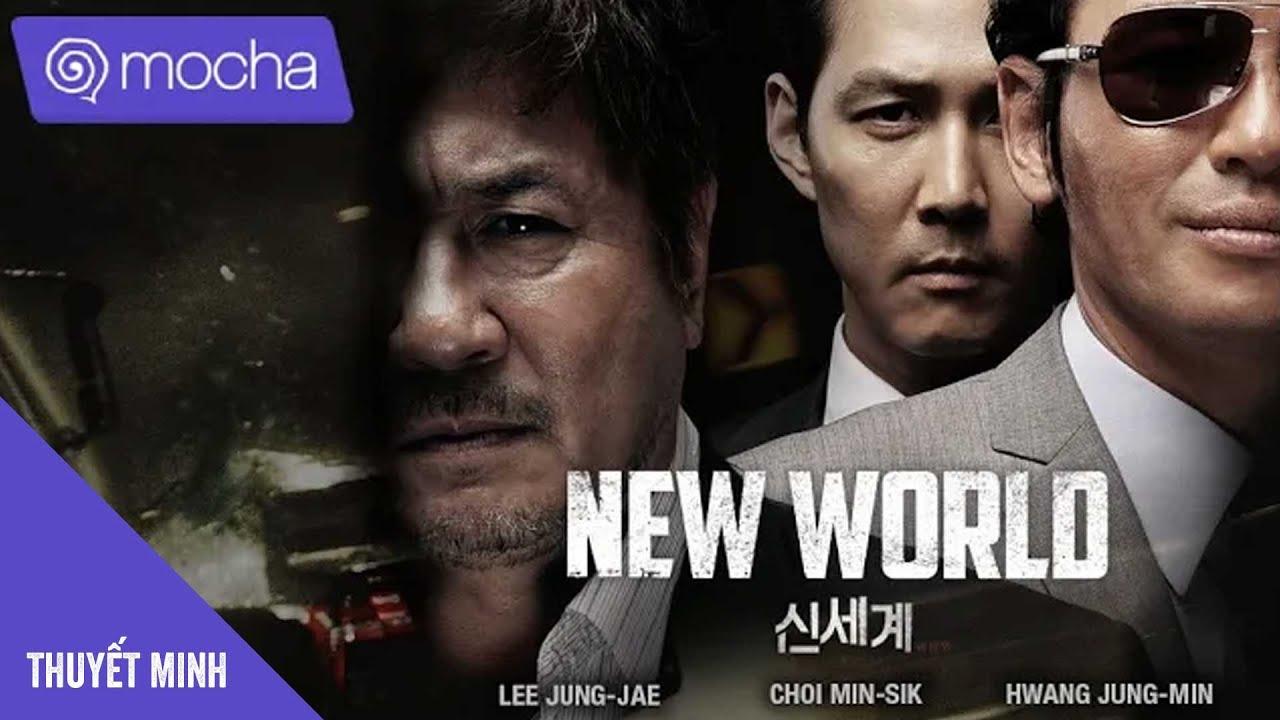 Thế Giới Mới - New World I Phim Hành động, Tâm Lý Hàn Quốc chiếu rạp hay nhất 2020   Thuyết Minh