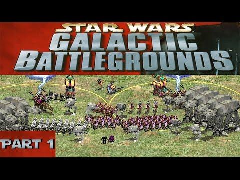 Star Wars - Galactic Battlegrounds  [Part 1]