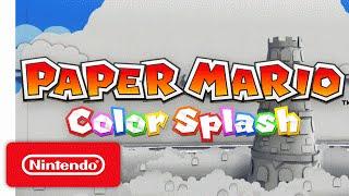 Paper Mario: Color Splash Trailer – The Adventure Unfolds
