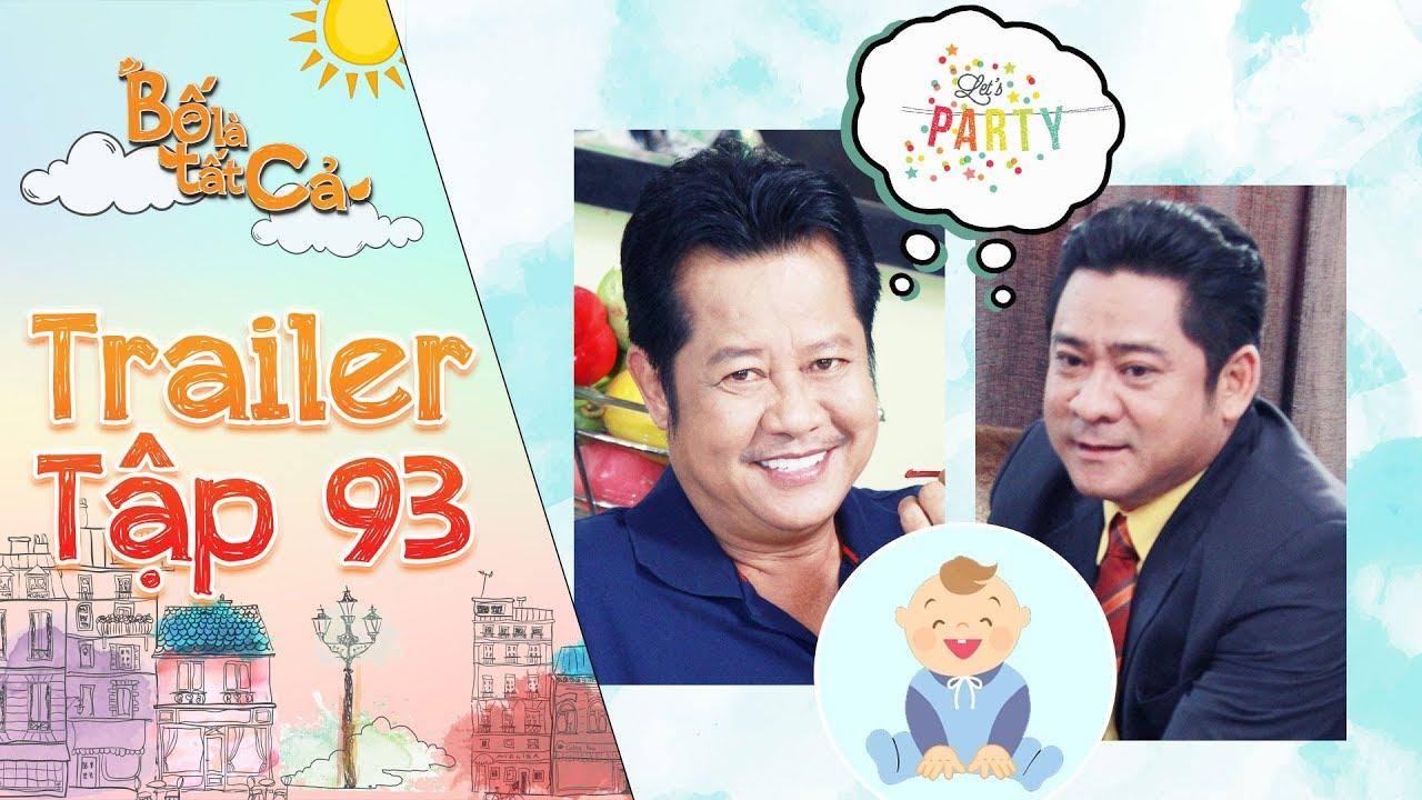 Bố là tất cả | trailer tập 93: Ông Phú rủ ba Hiếu tổ chức tiệc ăn mừng vì được thăng chức làm ông