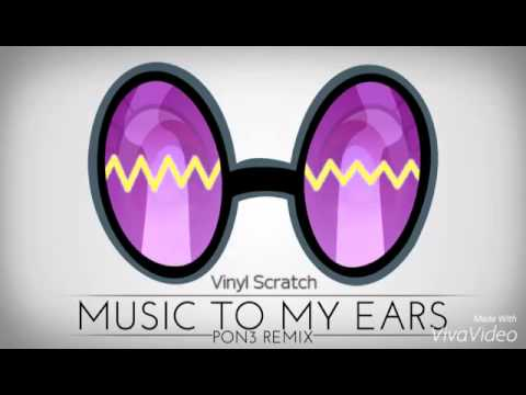 Music To My Ears by PON3 Remix