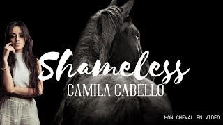 #horsevideo Shameless  - Equestrian Music Video (Camila Cabello)