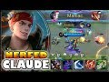 FARM   PUSH   KILL  CLAUDE BUILD   GAMEPLAY   TOP 2 GLOBAL   MOBILE LEGENDS