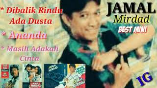 Download Lagu Jamal Mirdad( Best Mini ) - Dibalik Rindiu Ada Dusta, Ananda, Masih Adakah Cinta mp3