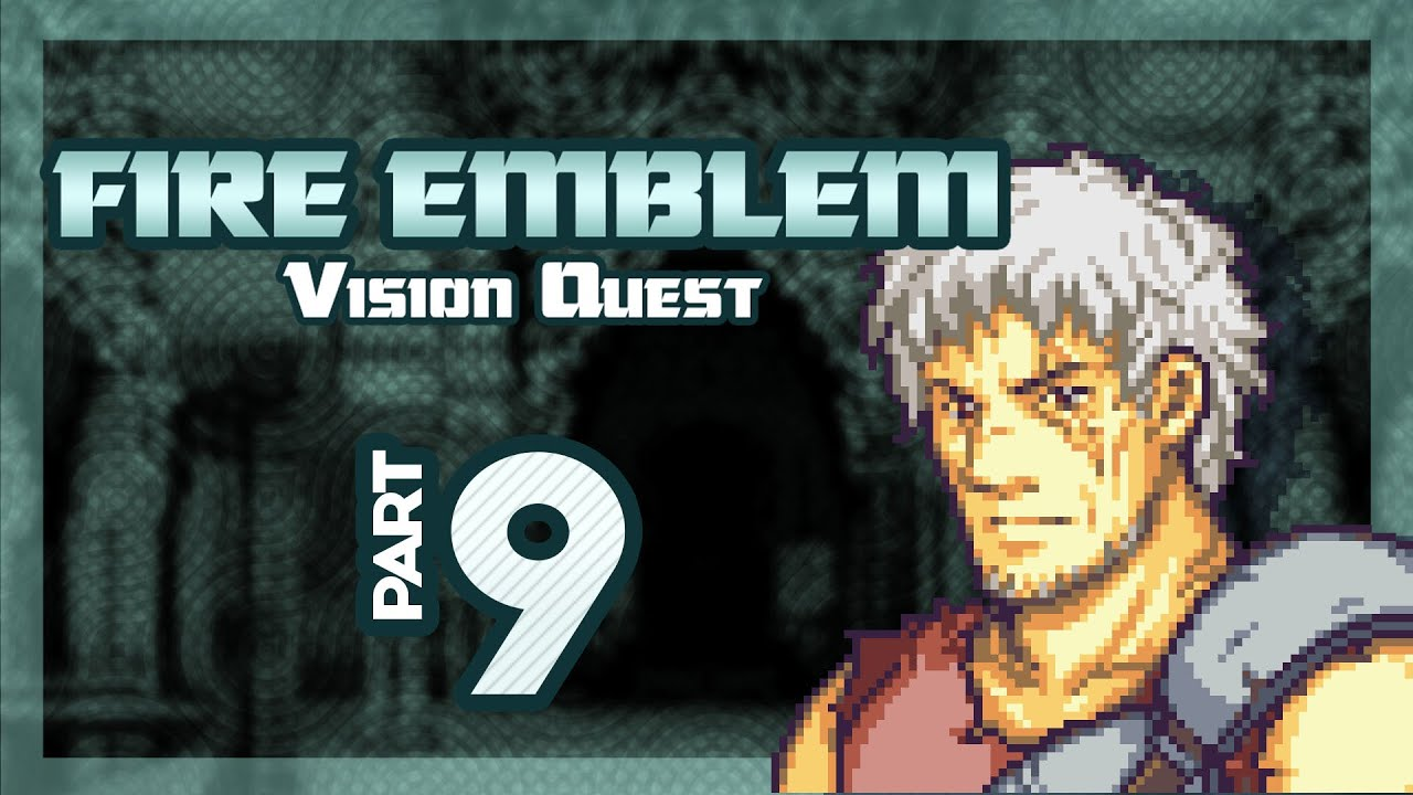 "Part 9: Let's Play Fire Emblem, Vision Quest, Chapter 1-7 - ""The Witcher"""