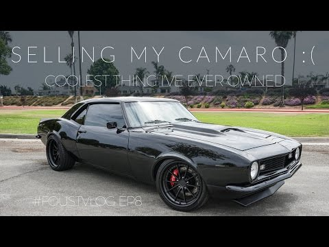 Selling The Coolest Thing I've Ever Owned... 1968 Camaro Restomod