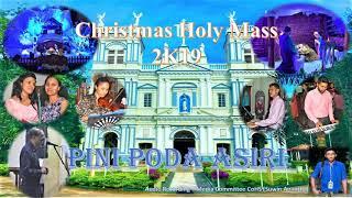 Pini Poda Asiri - Christmas Holy Mass - 2019 - Church of Holy Spirit Wadduwa