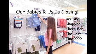Our Babies R Us Is Closing! Shopping for Deals!