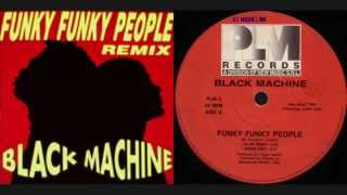 BLACK MACHINE - Funky Funky People (Club Remix) [HD]