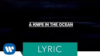 FOALS - A Knife In The Ocean (Lyric Video)