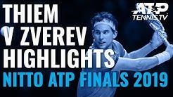 HIGHLIGHTS: Dominic Thiem v Alex Zverev | Nitto ATP Finals 2019