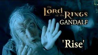 LoTR Gandalf | 'Rise'