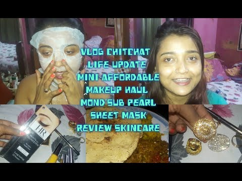 Vlog | Chitchat| Life Update |  Affordable Makeup Haul | MOND'SUB Pearl Sheet Mask Review | Skincare