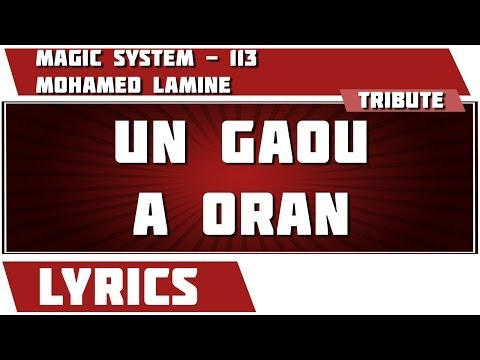 Paroles  Un Gaou A Oran - 113 tribute