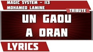 Paroles  Un Gaou A Oran - 113 tribute