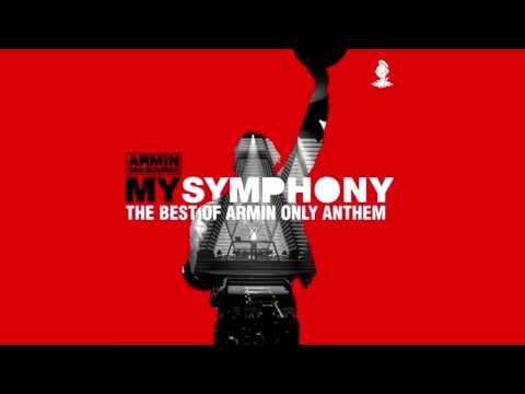 Armin van Buuren - My Symphony (The Best of Armin Only Anthem) (Extended Mix)