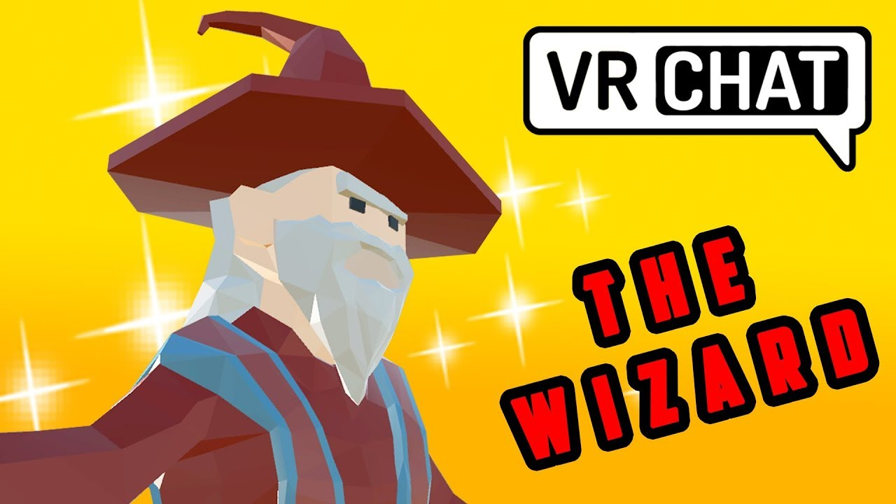 6db487704dab VRChat  The Wizard! (Virtual Reality) - YouTube